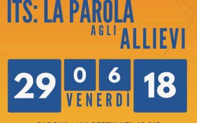 """LA PAROLA AGLI ALLIEVI ITS 2017-18"""